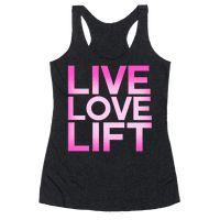Live Love Lift Racerback