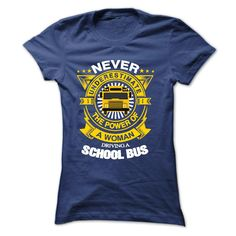 #administrators... Cool T-shirts (Best Discount) School Bus Woman at DiscountTshirts  Design Description: Never Underestimaste The Power Of A Woman Driving A School Bus (y) .... Check more at http://discounttshirts.xyz/automotive/best-discount-school-bus-woman-at-discounttshirts.html
