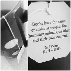 """""""Books have the same enemies as people: fire, humidity, animals, weather, and their own content"""" -Paul Valery Photo by jackinat0r"""