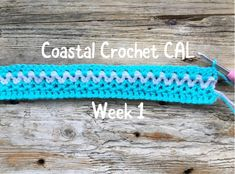 This is exciting – I'm hosting a 'Crochet Along'! (Week 1) – Coastal Crochet