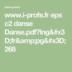 www.i-profs.fr eps c2 danse Danse.pdf?lng=fr&pg=268