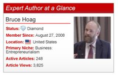 Discover Expert Author Bruce Hoag's method to write articles with great value!