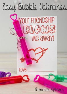 Bubble Valentines with FREE Printable -- just tie on a bubble wand for a fun classroom Valentine's Day card!