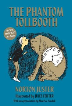 The Phantom Tollbooth by Norton Juster - recommended by Cassie at Main