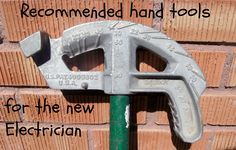 Recommended Hand Tool List for the Apprentice Electrician