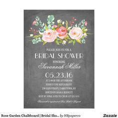 Rose Garden Chalkboard | Bridal Shower Card. Elegant Chalkboard Bridal Shower Invitation Templates. Classy  bridal shower invitations that you can order online. Customized for the new bride to be. Elegant bridal shower invitation that feature a nice chalkboard background, great design and typography. Click to customize. Feel free to like or repin.