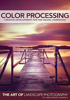Cover to Color Processing, an eBook on creative development in the digital darkroom using Photoshop CS6.