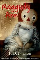 Raggedy Ann, an ebook by KD Nielson at Smashwords Raggedy Ann, Short Stories, Teddy Bear, Board, Teddy Bears, Planks
