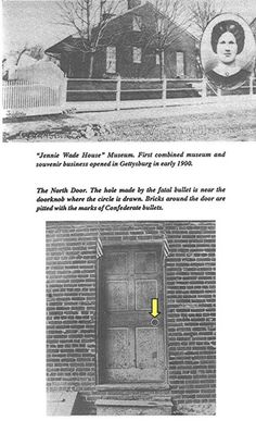 """taken from the book """"The Jennie Wade Story"""" A true and complete account of the only civilian killed during the battle of Gettysburg by Cindy L. Small"""