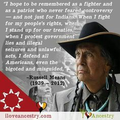 Russell Means (November 1939 – October was an Oglala Lakota activist for the rights of American Indian people. Native American Spirituality, Native American Wisdom, Native American Tribes, Native American History, American Symbols, American Indian Quotes, American Women, American Art, Russell Means