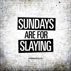 #Sundays are for #slaying  Its time to #slay  like it if