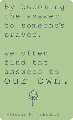 sometimes we just need to help one person to find something within ourselves that we didn't know we had