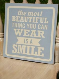 The Most Beautiful Thing You Can Wear is a Smile Picture / Wall Decor - Great for Pre-K Complete's Dental Health theme! Repinned by Pre-K Complete - follow us on our blog, FB, Twitter, & Google Plus!