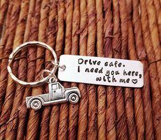 Personalized Keychain Drive Safe Truck charm Aluminum