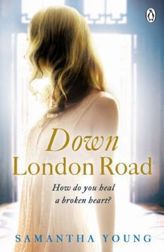Down London Road by Samantha Young.