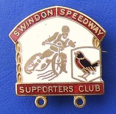 Swindon Speedway - Supporter's Club badge Speedway Racing, Racing Team, Sports Clubs, 25th Anniversary, Badges, Stamp, History, Historia, Badge