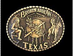 Broken Arrow Texas Western Indians Native American Belt Buckle Cool Belt Buckles, Rodeo Belt Buckles, Vintage Western Wear, Western Belts, Bullet Casing Crafts, Texas Belt Buckle, Texas Western, Broken Arrow, Cowboy And Cowgirl