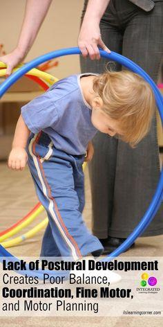 Postural Reflexes: Lack of Postural Development Creates Poor Balance, Coordination, Fine Motor Skills and Motor Planning | ilslearningcorner.com