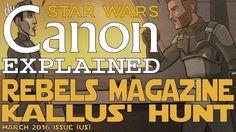 "Star Wars Rebels Magazine: ""Kallus' Hunt"" (Comic)- Star Wars Canon"