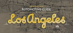 Petrolicious Automotive Guide to Los Angeles