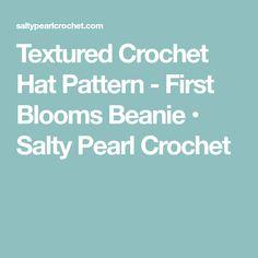 Textured Crochet Hat Pattern - First Blooms Beanie Crochet Hats For Boys, Crochet Baby Hats, Easy Crochet, Crocheted Hats, Baby Beanie Crochet Pattern, Crochet Patterns, Scarf Patterns, Crochet Tutorials, Crochet Ideas