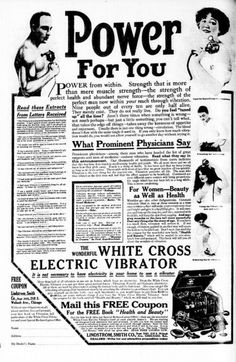 White Cross Electric Vibrator ad NYT 1913 - Vibrator (sex toy) - Wikipedia, the… Vintage Advertisements, Vintage Ads, Funny Vintage, Vintage Stuff, Vintage Posters, Female Hysteria, Decir No, Advertising, Strength
