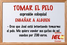 Expresiones coloquiales españolas: tomar el pelo