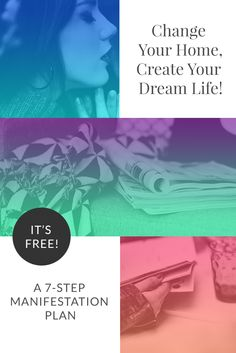 Start off 2016 right! Sign up for this simple 7 step plan: Change Your Home, Create Your Dream Life. Learn how to manifest your dreams by using the space around you. It's FREE! #thealignedlife