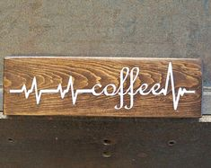 Coffee Heartbeat | Coffee Sign | Wood Signs | Coffee Bar Decor | Home Decor | Rustic Sign | Coffee Lover Gift | Kitchen Decor | Coffee Decor
