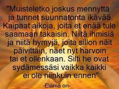 Finnish Words, Music Quotes, Feelings, Sayings, Life, Lyrics, Quotations, Idioms, Quote