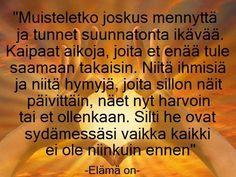 Finnish Words, Music Quotes, Sayings, Life, Beautiful, Lyrics, Word Of Wisdom, Lyric Quotes, Quotes