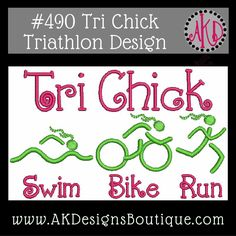No 490 Tri Chick Triathlon Machine Embroidery Designs