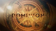 DOMINION | Prologue Sequence | SyFy