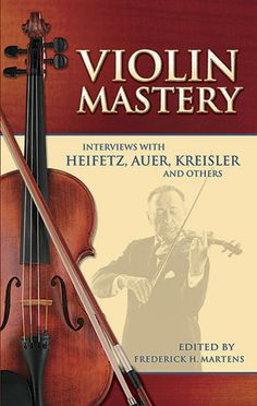Twenty-four famous violinists reveal the secrets to their success, discussing the aesthetic and technical aspects of playing and personal conceptions of violin mastery. Includes tips on efficient practice, improving bow technique, and refining intonation.