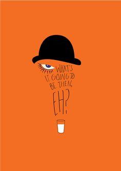 A Clockwork Orange (1971) ~ Movie Quote Poster by Pranita Kocharekar #amusementphile