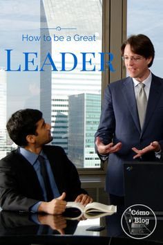 What qualities do you have to have to be a great leader? Join the discussion here. Business leader encouragement from Como Blog, How to Blog.