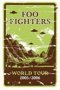 Foo Fighters World Tour 2005/2006  Flying Saucers as rock art!
