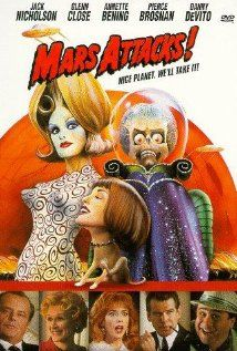 Mars Attacks! (1996)  The Earth is invaded by Martians with irresistible weapons and a cruel sense of humor.    Director: Tim Burton  Writers: Len Brown (trading card series), Woody Gelman (trading card series), and 5 more credits »  Stars: Jack Nicholson, Pierce Brosnan and Sarah Jessica Parker