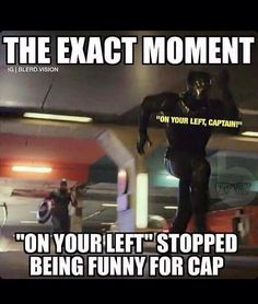"""The exact moment """"On your left"""" stopped being funny for Cap"""