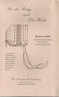 Heirloom Christening Bonnet Original Sewing Pattern Turns Into A Ring Bearers…