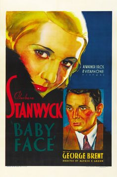 Baby Face (1933) poster. Vintage film posters from the days before the censor