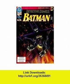Batman Detective Comics (No.662) Chuck Dixon ,   ,  , ASIN: B000I91MJ6 , tutorials , pdf , ebook , torrent , downloads , rapidshare , filesonic , hotfile , megaupload , fileserve