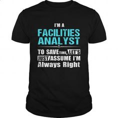 FACILITIES-ANALYST - #boys #printed t shirts. SIMILAR ITEMS => https://www.sunfrog.com/LifeStyle/FACILITIES-ANALYST-147165169-Black-Guys.html?60505