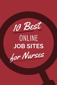 Looking for a nursing job? Here are ten of the best online job sites that you should visit now: http://www.nursebuff.com/2014/08/best-job-sites-for-nurses/  #Nursing #RN #Jobs #NurseBuff