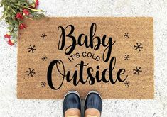 Baby Its Cold Outside Doormat - Hello Welcome Mat - Custom Doormat - Cute Doormat - Christmas Gift - Christmas Doormat, Christmas Fun, Christmas Decorations, Christmas Pictures, Christmas Quotes, Outdoor Christmas, Christmas Projects, Christmas Cookies, Holiday Crafts