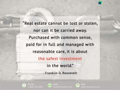 """""""Real estate cannot be lost or stolen, Nor can it be carried away. Purchased with common sense, Paid for in full and manag. Safe Investments, Colorado Real Estate, Real Estate Quotes, Investment Firms, Real Estate Investor, Common Sense, Being A Landlord, Investing, Words"""