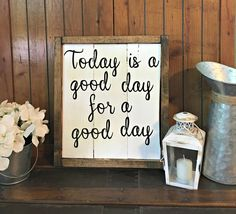 Today Is A Good Day For A Good Day , Fixer Upper Sign  , Farmhouse Decor , Shabby Chic Decor , Rustic Framed Sign by BoardsAndBurlapDecor on Etsy