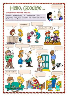 Hello, Goodbye,etc. and other worksheets.... Great resource!!!