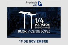 Corré la Maratón 10.5K en Vicente López junto a Provincia Vida