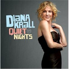 Import only digi-pak pressing. Diana Krall's 12th album Quiet Nights is an intimate recording of ballads and bossa novas from the team that brought you her best-selling GRAMMY Award-winning CD The Loo